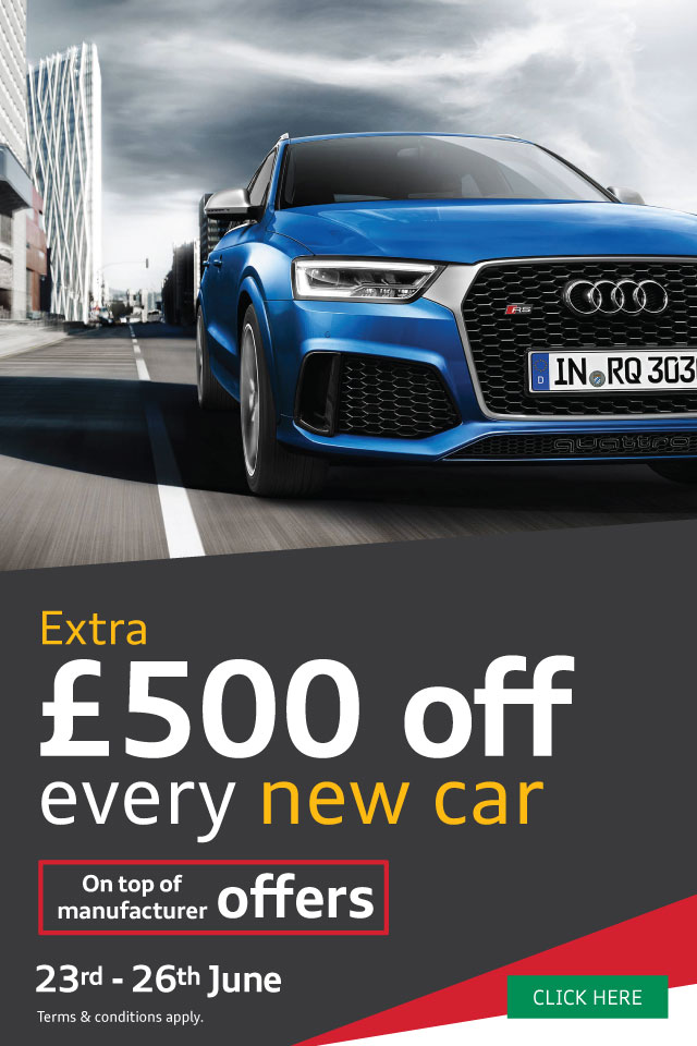 Extra £500 Off New Car Event - Audi